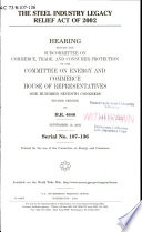 The Steel Industry Legacy Relief Act Of 2002 PDF