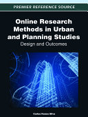 Online Research Methods in Urban and Planning Studies  Design and Outcomes