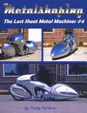 METALSHAPING the Lost Sheet Metal Machines #4