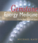 Gemstone Energy Medicine