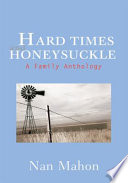 Hard Times and Honeysuckle Book