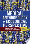 """Medical Anthropology in Ecological Perspective"" by Ann McElroy"