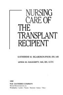 Nursing Care of the Transplant Recipient Book