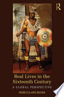 Real Lives in the Sixteenth Century