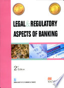 Legal and Regulatory Aspects of Banking:(For JAIIB Examinations)