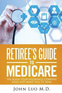 Retiree s Guide to Medicare