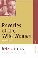 Reveries of the Wild Woman