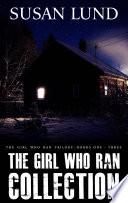 The Girl Who Ran Collection