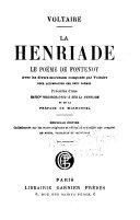 Works: La Henriade; Le poeme de Fontenoy
