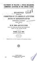 Testimony of Walter S. Steele Regarding Communist Activities in the United States