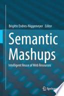 Semantic Mashups