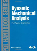 Dynamic Mechanical Analysis For Plastics Engineering Book PDF