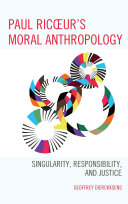 Paul Ricoeur's Moral Anthropology
