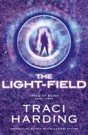 Pdf The Light-field (Triad of Being: Book Three)