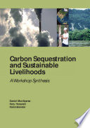 Carbon Sequestration and Sustainable Livelihoods: A Workshop Synthesis