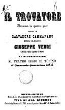 Il trovatore dramma in quattro parti da rappresentarsi al Teatro Regio di Torino il carnevale-quaresima 1855-56 poesia di Salvadore Cammarano