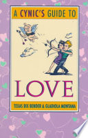 A Cynic s Guide to Love