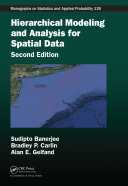 Hierarchical Modeling and Analysis for Spatial Data  Second Edition