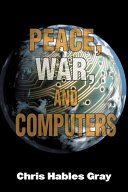 Peace, War, and Computers