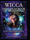 WICCA THE GREAT BOOK OF AWAKENING Book