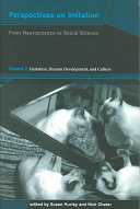 Perspectives on Imitation: Imitation, human development, and culture