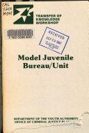 Model Juvenile Bureau unit