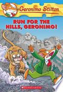 Run for the Hills  Geronimo