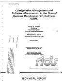 Configuration Management and Software Measurement in the Ground Systems Development Environment  Gsde