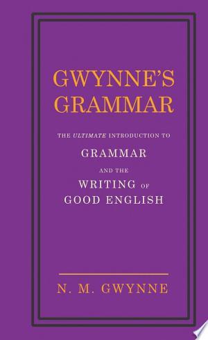 Free Download Gwynne's Grammar PDF - Writers Club