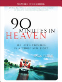 90 Minutes in Heaven Member Workbook
