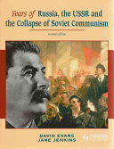 Cover of Years of Russia, the USSR and the Collapse of Soviet Communism