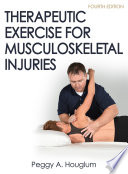 Therapeutic Exercise for Musculoskeletal Injuries 4th Edition