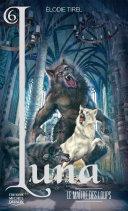 Pdf Luna 06 — Le maître des loups Telecharger