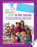 The Sneaky Chef To The Rescue PDF