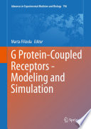 G Protein Coupled Receptors   Modeling and Simulation