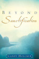 Beyond Sanctification