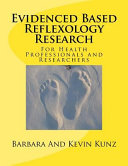 Evidenced Based Reflexology Research