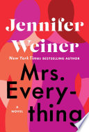 """Mrs. Everything: A Novel"" by Jennifer Weiner"