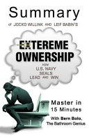 A Summary of Jocko Willink and Leif Babin  S Extreme Ownership Book