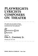 Playwrights  Lyricists  Composers on Theater