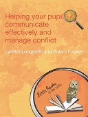 Helping Your Pupils to Communicate Effectively and Manage ...