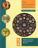 The Humanistic Tradition  Medieval Europe and the world beyond