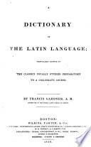 A Dictionary of the Latin Language