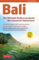 Bali: The Ultimate Guide