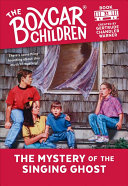 The Mystery of the Singing Ghost (The Boxcar Children Mysteries #31)