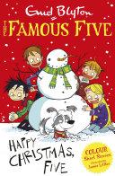 Famous Five Colour Short Stories: Happy Christmas, Five!