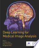 Deep Learning for Medical Image Analysis Book
