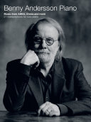 Benny Andersson Piano  Music from ABBA  Chess and more