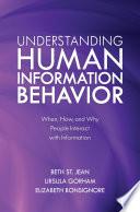 Understanding Human Information Behavior