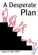 A Desperate Plan Book PDF